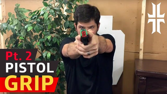How to Grip a Pistol | Part 2