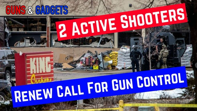2 Active Shooters In 6 Days = Renewed...