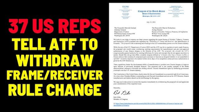 37 US Reps Tell DOJ  ATF To Pull FrameReceiver Rule Change