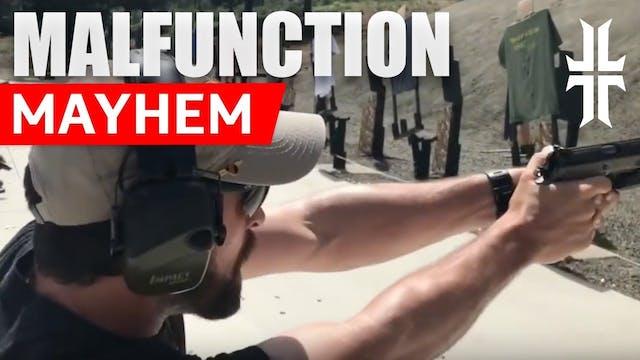 Shooting the 'Malfunction Mayhem' Drill