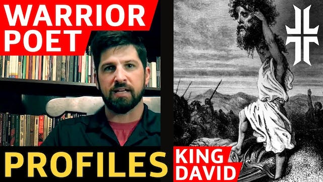 King David Warrior Poet Profile