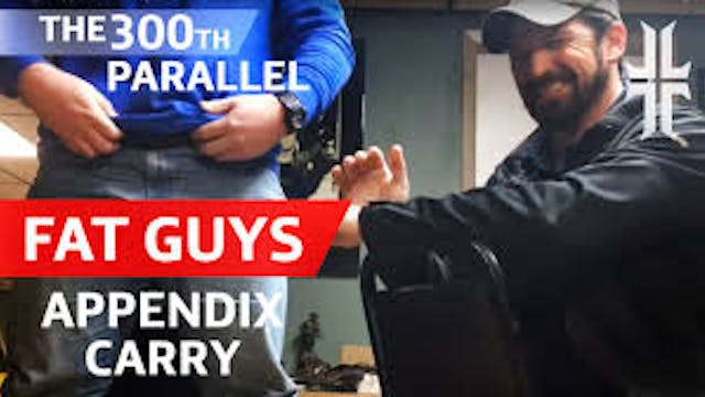 Fat Guys Concealed Carry & The '300th...