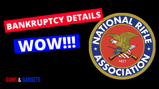 NRA Bankruptcy Details...WOW!!