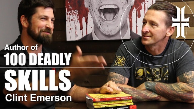100 Deadly Skills : Navy SEAL Clint Emerson