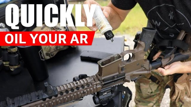 PRO TIP | Quickly Oil an AR-15
