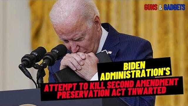 Biden's Attempt To Kill Second Amendm...