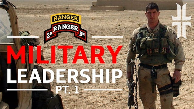 Lessons in Military Leadership | Part 1