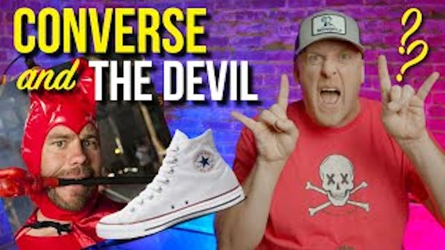 Converse THE DEVIL and you
