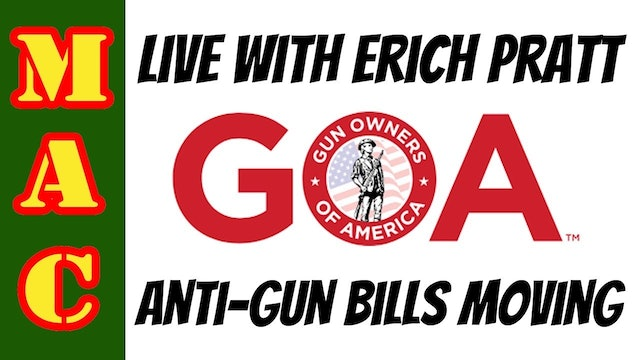 Live with Erich Pratt of GOA - Bills H.R.8 & H.R.1446 on the move in the House.