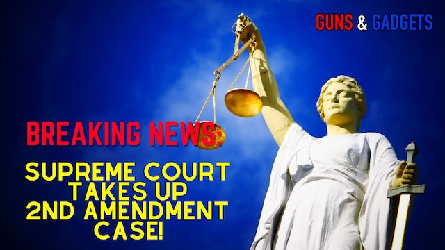 BREAKING NEWS Supreme Court Takes Up 2nd Amendment Case