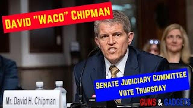 David Waco Chipman Gets Vote Thursday