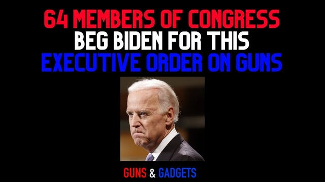 64 Members of Congress Beg Biden For ...