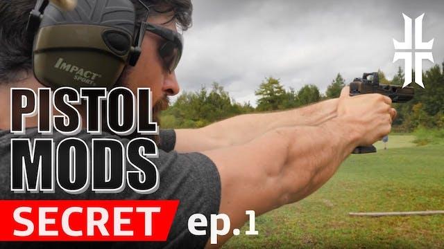 Pistol Mods   TRADE SECRET