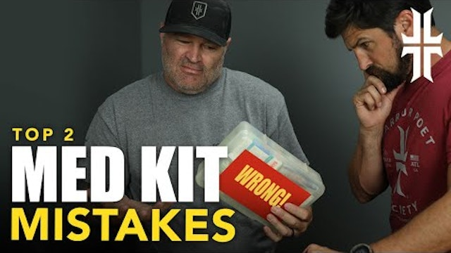 Top 2 Med Kit Mistakes with DocT