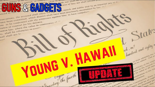 UPDATE_ Young v. Hawaii Decision's Reach