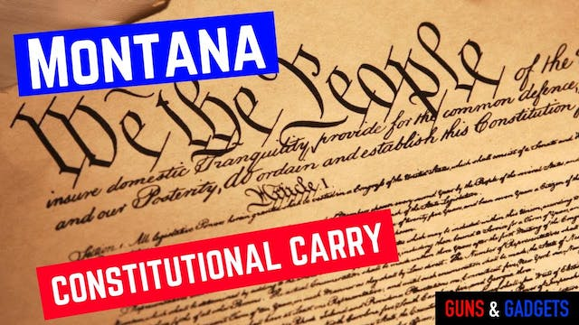 Montana Gets Constitutional Carry!