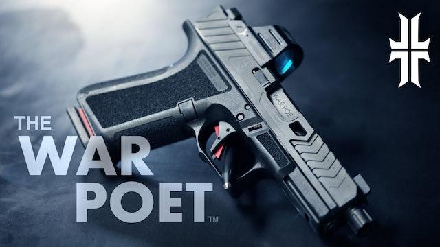 BIG REVEAL   the WAR POET Pistol