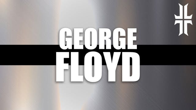 George Floyd | Police, Politics, Race...