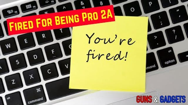 Fired For Being Pro 2A