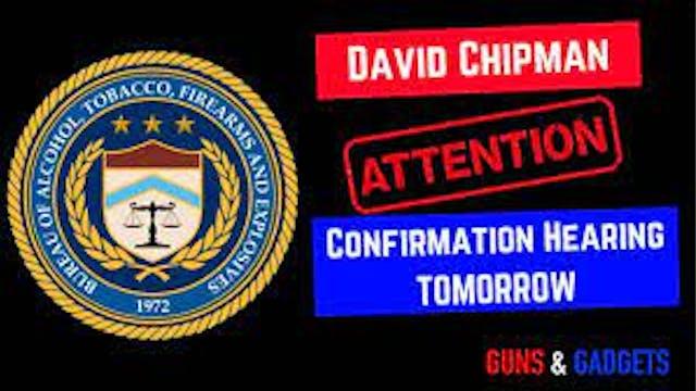David Chipman Nomination Hearing is T...