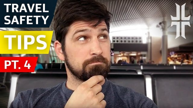 Travel Safety Tips | Part 4