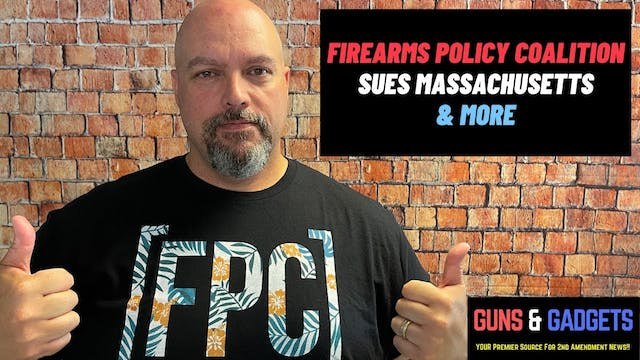 Firearms Policy Coalition Is On The A...