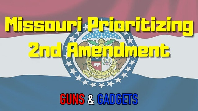Missouri Prioritizing the 2nd Amendment