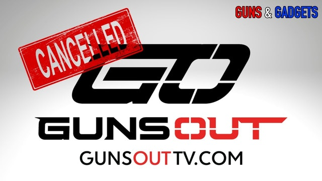 Guns Out TV - Victim Of Cancel Culture