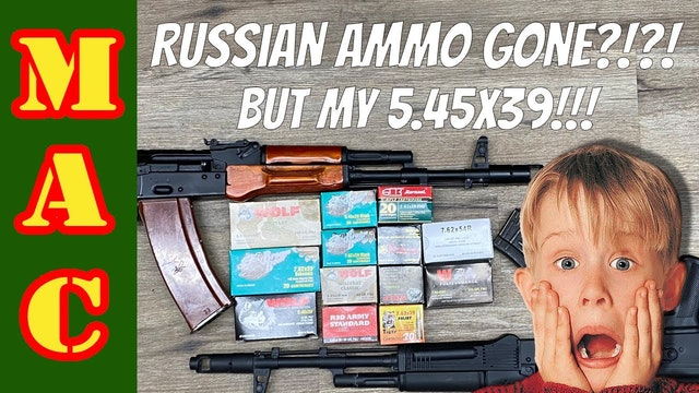Russian ammo gone_ WAIT! Don't sell those AK's just yet.