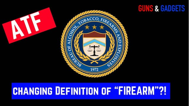 """ATF Looking To Change Definition Of """"..."""