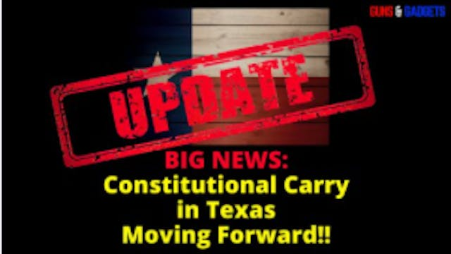 BIG NEWS on Constitutional Carry in T...
