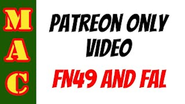 Patreon Only Video_ FN49 and the FAL