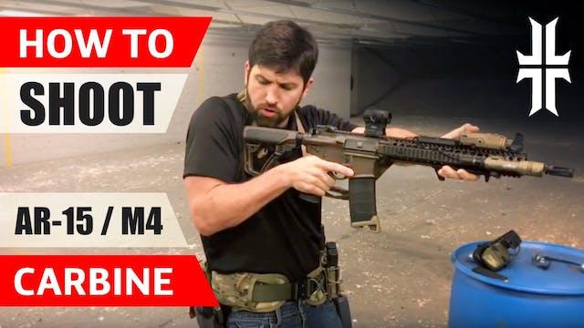 How to Shoot an AR-15 & M4 Carbine
