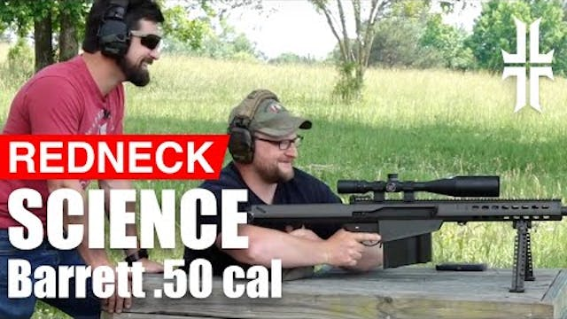 Redneck Gun Science | Military Arms C...