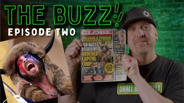 The BUZZ! VOL. 2 - Truth behind the Capitol Raid