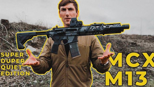SIG MCX RATTLER _ M-13 SUPPRESSED