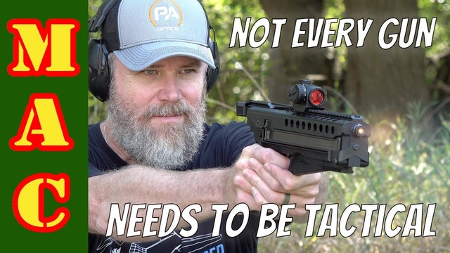 Not Tactical or Pratical, You Can Own Guns Just For Fun!
