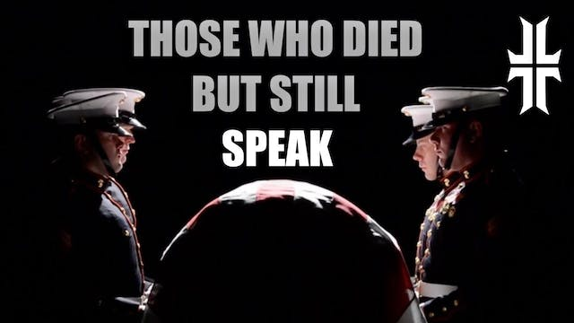 Those who died, but still speak...