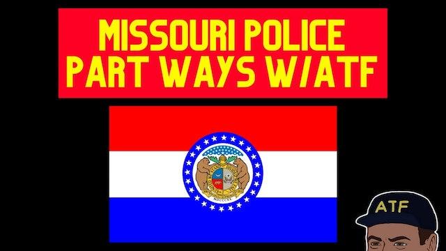 Missouri Police Part Ways wATF
