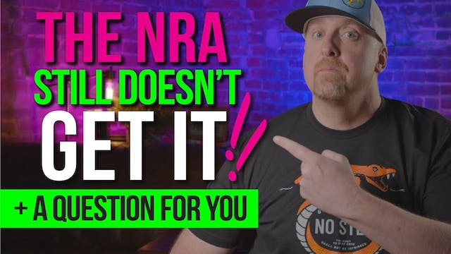 The NRA STILL doesn't get it. + A QUE...