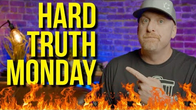 HARD TRUTH MONDAY vol 3