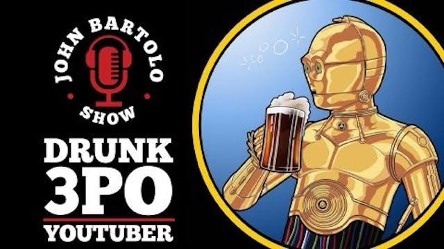 Drunk 3PO - YouTuber