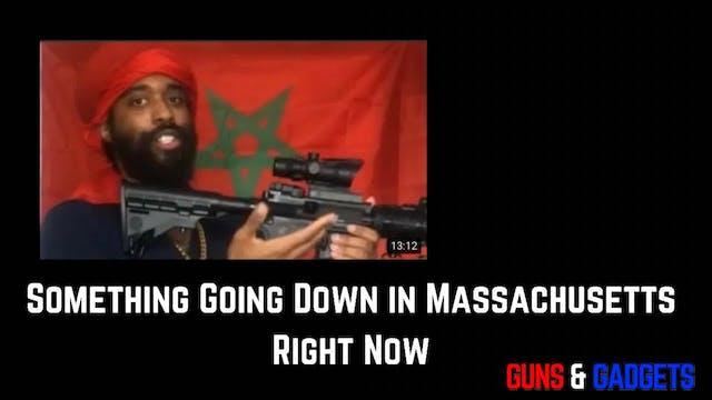 Something Going Down In Massachusetts...