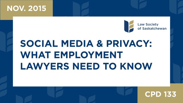 CPD 133 - Social Media and Privacy; W...