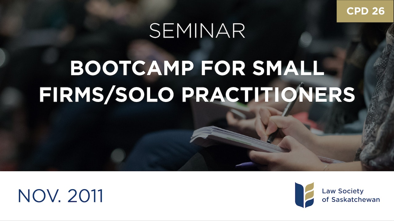 CPD 26 - Bootcamp for Small Firms/Solo Practitioners