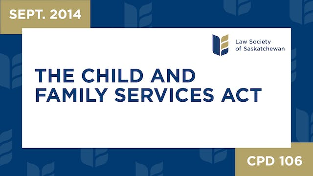 CPD 106 The Child and Family Services...
