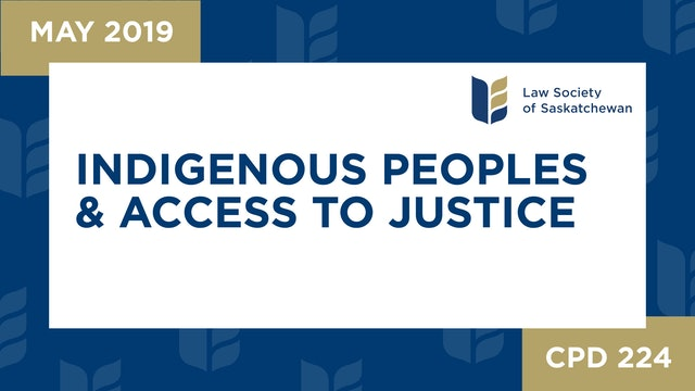 CPD 224 - Indigenous Peoples and Access to Justice