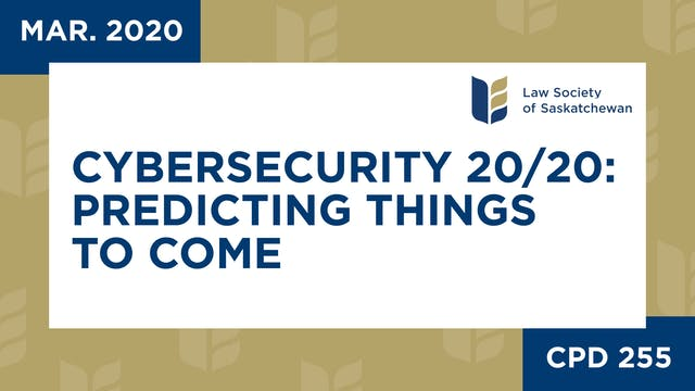 CPD 255 - Cybersecurity 20-20 Predict...