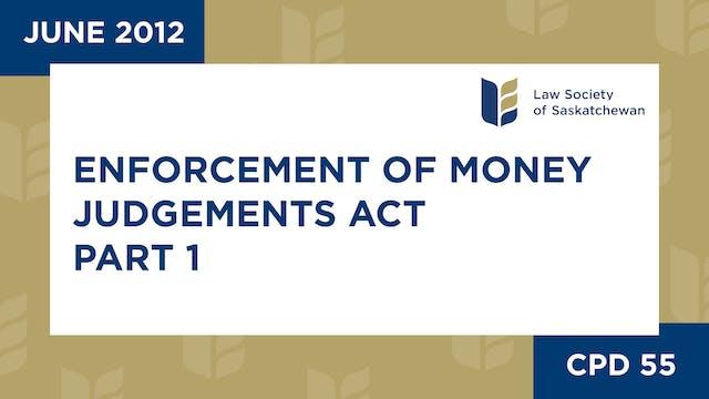 CPD 55 - Enforcement of Money Judgeme...