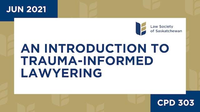CPD 303 - An Introduction to Trauma-I...